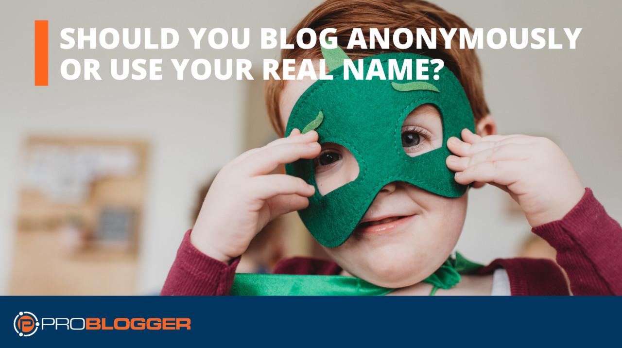 anonym bloggen