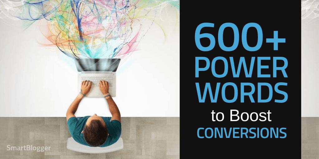 Über 600 Power-Wörter, die einen Schlag versetzen und wie verrückt konvertieren