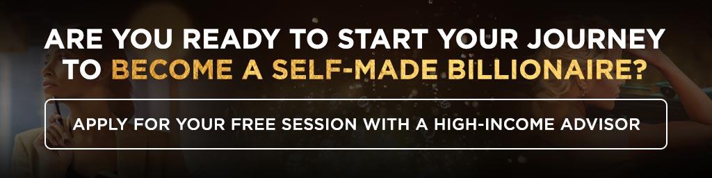 Sind Sie bereit, Ihre Reise zu beginnen, um ein selbst gemachter Milliardär zu werden? 1024-x-256-CTA